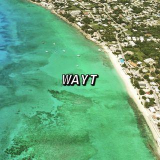 WAYT EP. 118