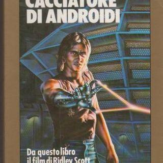 10: Il Cacciatore di Androidi