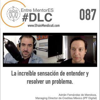 #DLC 087 con Adrián Fernández