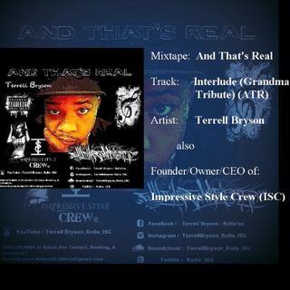 Terrell Bryson - Interlude (Grandma Tribute) (ATR)