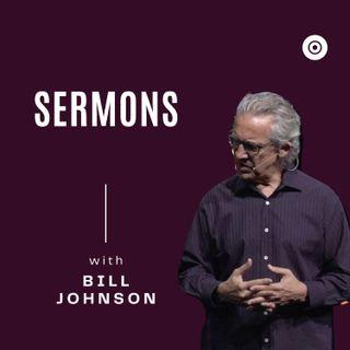 BILL JOHNSON - WAR LIKE PRAYERS - BETHEL CHURCH SERMON