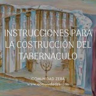 Instrucciones para la construcción del tabernáculo