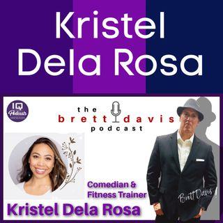 Comedian Kristel Dela Rosa LIVE on The Brett Davis Podcast Ep 289
