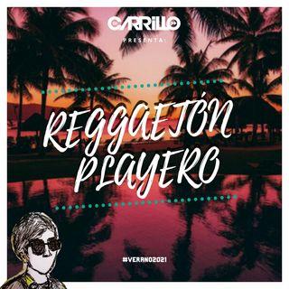 DJ Carrillo - Reggaetón Playero 2021