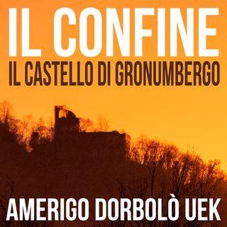 05 Il Castello di Gronumbergo