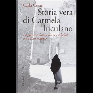 Cuore di Tenebra Carmela Iuculano Il coraggio di ribellarsi alla mafia