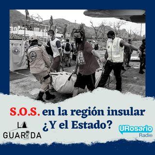 S.O.S en la región insular ¿Y el Estado?