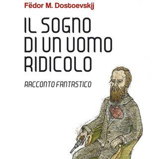 Il sogno di un uomo ridicolo -  Fedor Dostoevskij - 1877