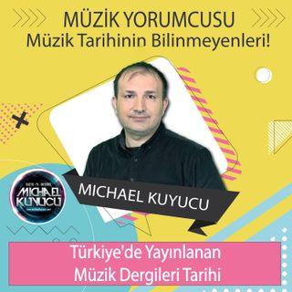Türkiye'de Hangi Müzik Tarihleri Yayınlandı
