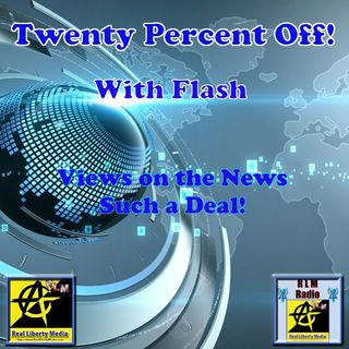 Twenty Percent Off! Podcast – 2019-07-18 - Do We Accept The First Thing We Hear As A Fact?