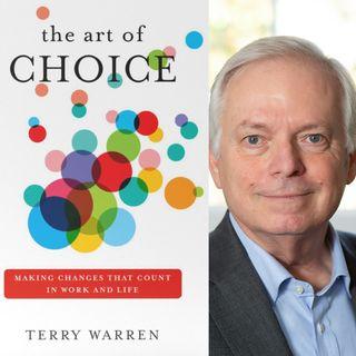 The Art of Choice - Terry Warren on Big Blend Radio