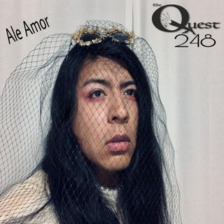 The Quest 248. Ale Amor