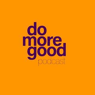 Do More Good podcast