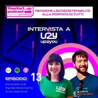 Episodio 13 | Rendere l'ecosostenibilità alla portata di tutti - Intervista ad Up2You