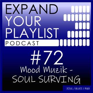 #72: Mood Muzik - Soul Surviving