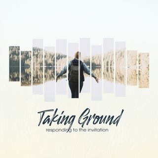 Taking Ground