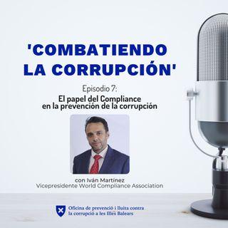 Episodio 7: El papel del Compliance en la prevención de la corrupción