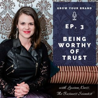 Brand Integrity And Being Worthy Of Trust From Your Stakeholders