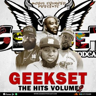 Geekset Episode 28: The Hits Vol. 2