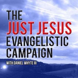 Jesus, the Sabbath, and Common Sense, Part 3 (Just Jesus Evangelistic Campaign, Day 1054)