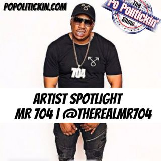 Artist Spotlight - Mr 704 | @therealmr704