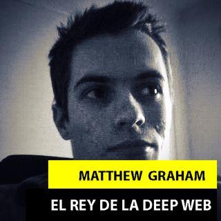 Matthew Graham | El Pedófilo De La Deep Web