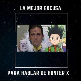 La mejor excusa para hablar de Hunter X