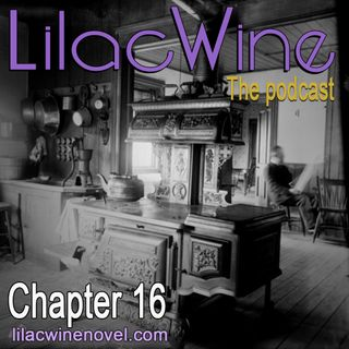 Lilac Wine - Chapter 16