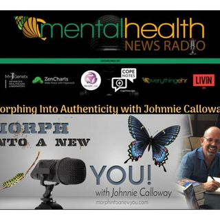 Morphing Into Authenticity with Johnnie Calloway
