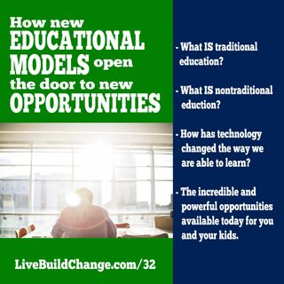 How New Educational Models Open the Door to Incredible Opportunities [Ep #32]