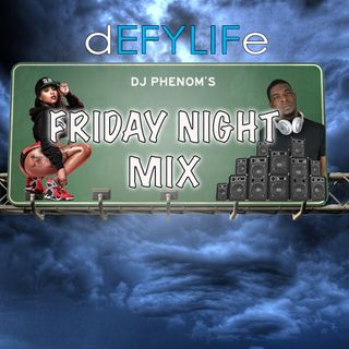 DJ Phenom Friday Night Party Mix September 6th
