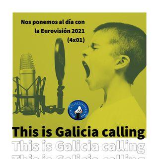 T.I.G.C. Nos ponemos al día con la Eurovisión 2021 (4x01)