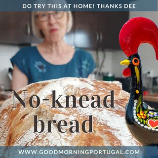 Portugal news, weather & today: No-knead bread and The Symingtons