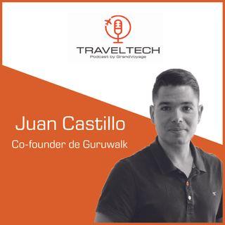 El éxito de Guruwalk ante la Covid19 con Juan Castillo