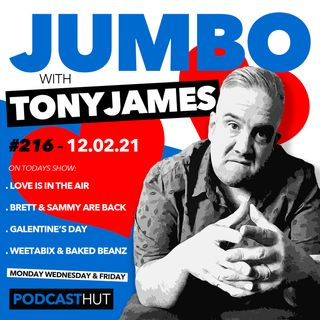Jumbo Ep:216 - 12.02.21 - Love Is In The Air
