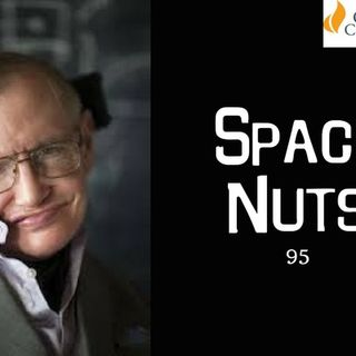 95: The late Stephen Hawking - Space Nuts with Dr Fred Watson & Andrew Dunkley