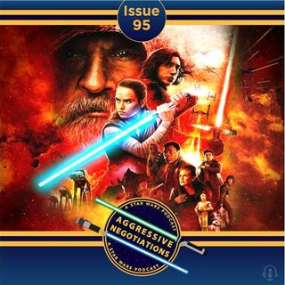 Issue 095: The Last Jedi with Nic Anastassiou