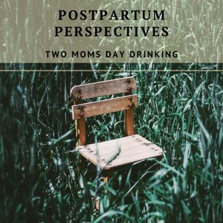 Postpartum Perspectives