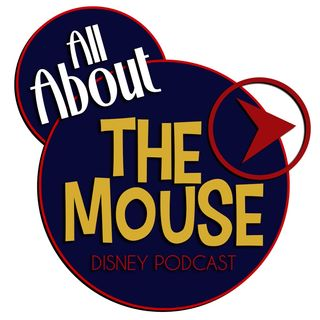 All About The Mouse Disney Podcast