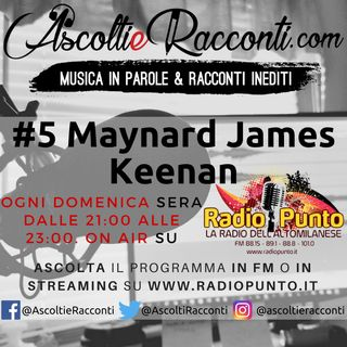 Radio Punto | #5 Maynard James Keenan 11-02-2018