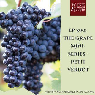 Ep 390: The Grape Miniseries -- Petit Verdot