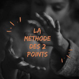 La méthode des 2 points - 2