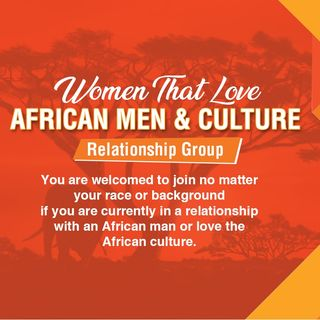 Tight Knit Luv With Your African Man (In Your Hometown Or Long-Distance Relationship)