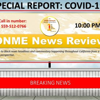 ONME News Breaking News - COVID-19 Outbreak and Update for California