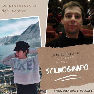La scenografia teatrale: Umberto D'Annolfo ospite - Prove generali Podcast
