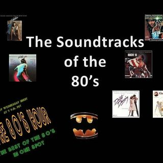 Soundtracks of the 80's