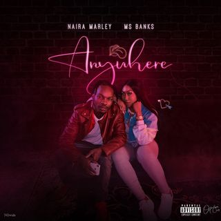 Naira Marley ft. Ms Banks - Anywhere Nersi Radio