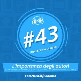 ep.43: L'importanza degli autori - Ospite Silvia Muntoni