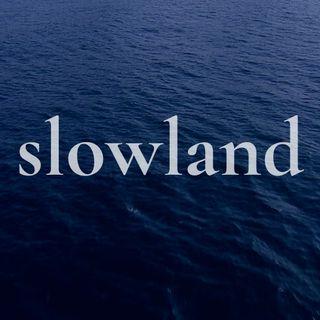Slowland #5