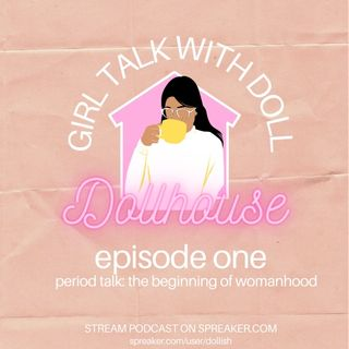 Episode One of Period Talk: The Beginning of Womanhood